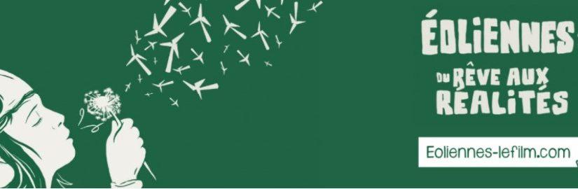 Éoliennes : du rêve aux réalités [le film]